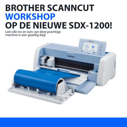 Workshop voor de brother ScanNCut SDX snijplotters